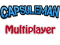 Capsuleman Multiplayer