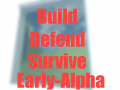 Build Defend Survive!