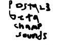 Postal III Beta Champ Sounds