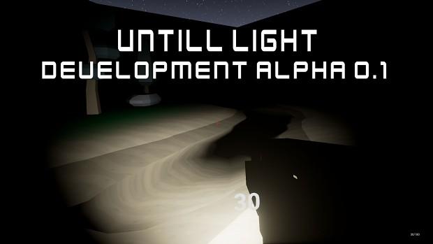 Untill Light Development Alpha 0.1