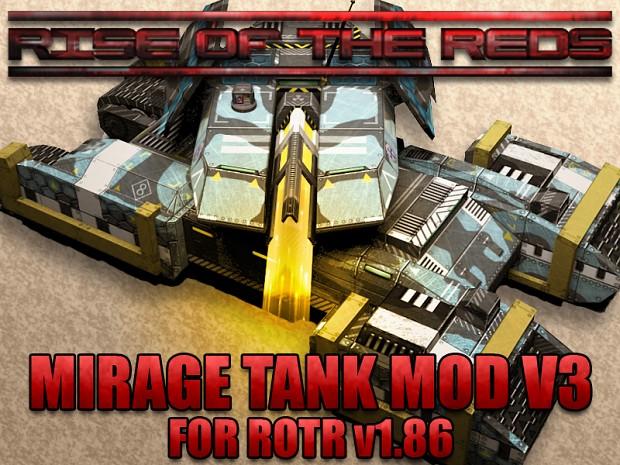 ROTR Mirage Tank Mod V3