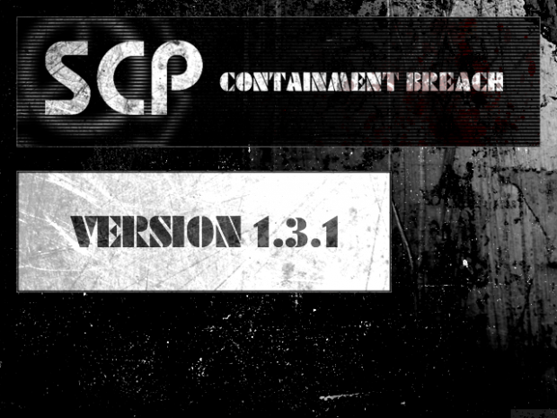 SCP - Containment Breach v1.3.1 patch for v1.3