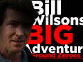 Bill Wilson's Big Adventure: Ground Zeroes