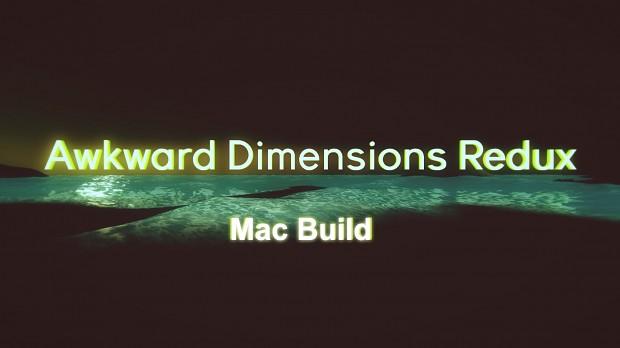 Awkward Dimensions Redux   Mac PATCH
