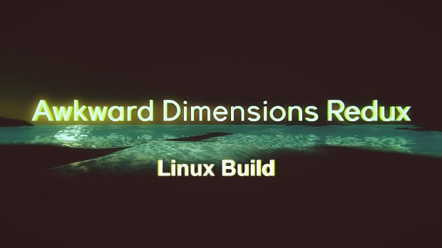 Awkward Dimensions Redux   Linux PATCH