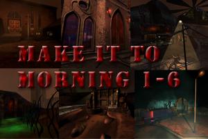 Make It To Morning 1-6
