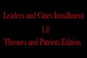 Installment 1.0 Thrones and Patriots Edition
