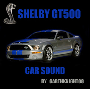 Shelby GT500 car sounds