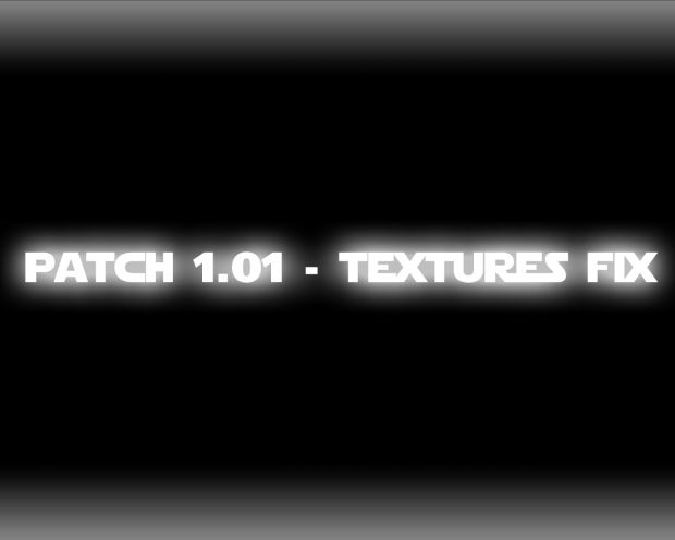 Patch 1.01 - Texture Fix + more