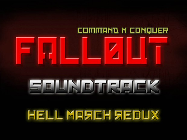 Hell March Redux - CNC Fallout Soundtrack