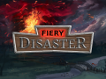 Fiery Disaster DEMO