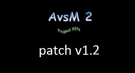 AvsM 2: Project XEN patch v1.2