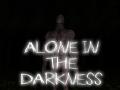 Alone in the Darkness Demo v.0.2