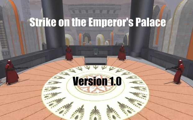 Strike on the Emperor's Palace v1.0 | GAW