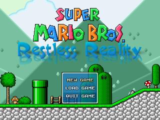 Super Mario Bros: Restless Reality