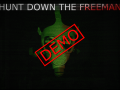 Hunt Down The Freeman Demo