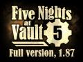 Five Nights at Vault 5, 1.87 - Anniversary Edition