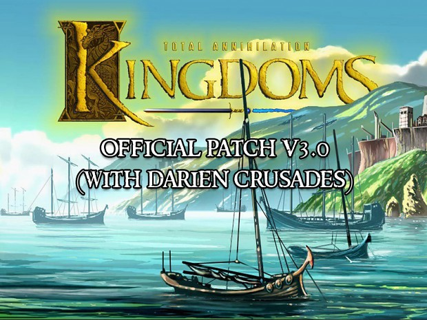 TA: Kingdoms v3.0 Patch (Darien Crusades)