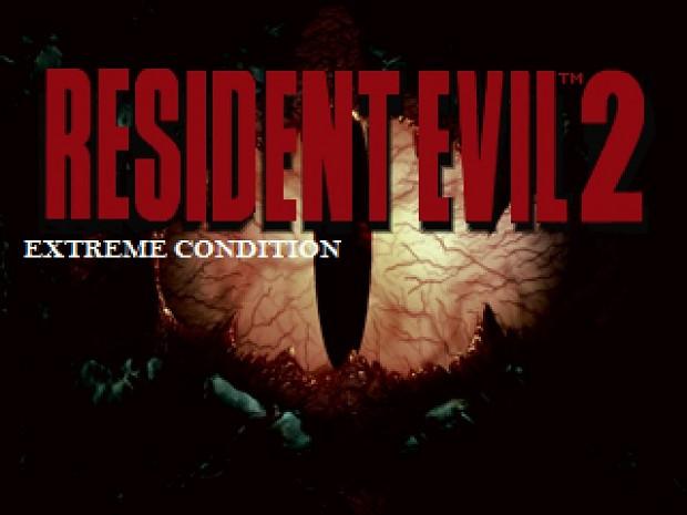 Resident Evil 2 - Extreme Condition v0.8