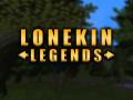 Lonekin Legends v0.1.0.0 (Alpha)