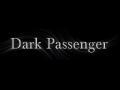 Dark Passenger Demo