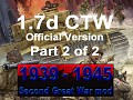 1939-1945 Second Great War 1.7 CTW - Part 2