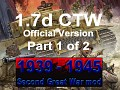 1939-1945 Second Great War 1.7 CTW - Part 1