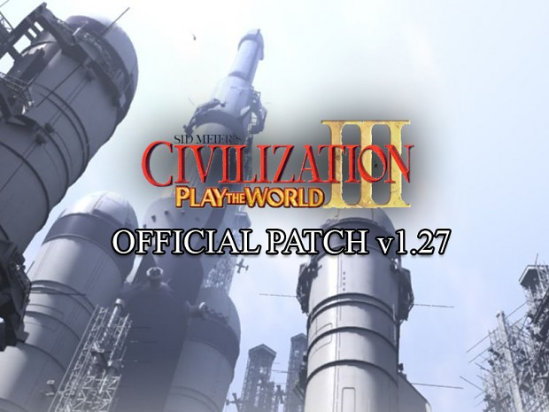 Civilization III: Play the World v1.27F US Patch