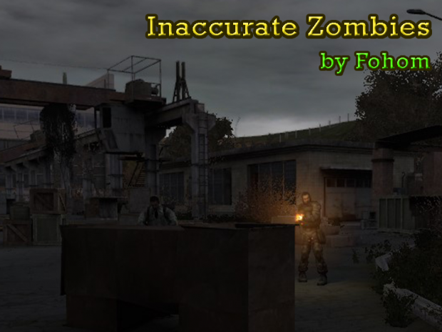 Inaccurate Zombies [CoC 1.4]