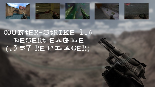 Counter-Strike 1.6 Desert Eagle (.357 replacer)