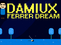 Damiux Ferrer Dream
