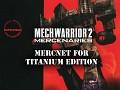 Mercnet for the Titanium Edition