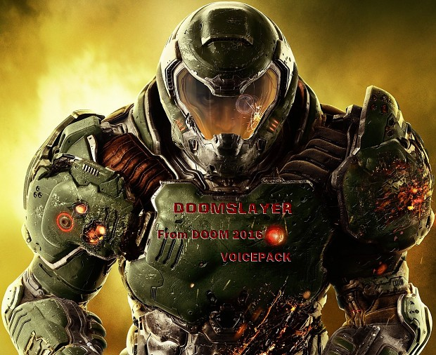 Doomslayer from DOOM 2016 Voicepack