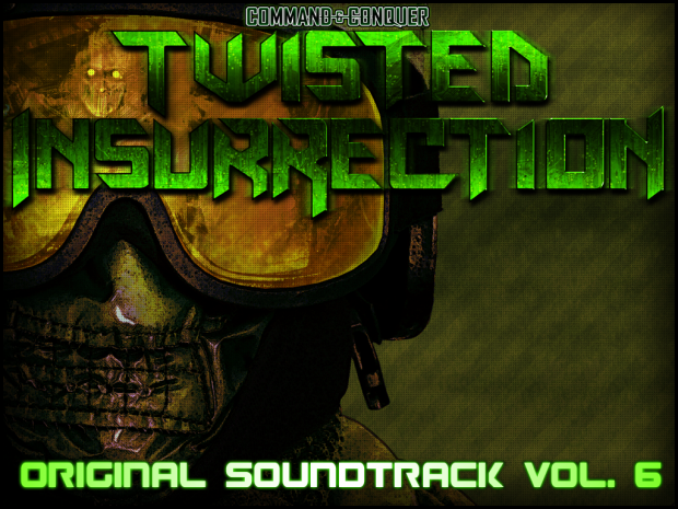 Twisted Insurrection OST [Volume 6]
