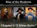 Rise of the Moderns, Chapter 1.0: Ultima Ratio