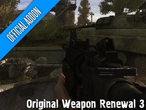 Original Weapon Renewal 3 (v.6)