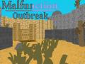 Malfunction: Outbreak (Alpha)