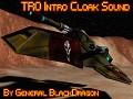 TRO Intro Cloak Sound