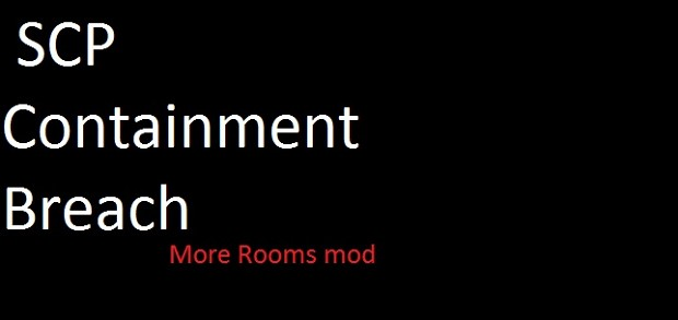SCP-Containment Breach more rooms mod v1.3.2 new