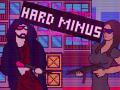Hard Minus: Episode 1