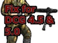 Fix for DCG4.5/5.0 MoW