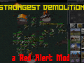 Red Alert Strongest Demolition v1.3 Mod only