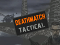 Deathmatch: Tactical INSTALLER (1.0b)