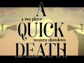 A Quick Death - Demo