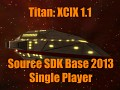 Titan XCIX 1.1 (.zip) For Source SDK Base 2013 SP