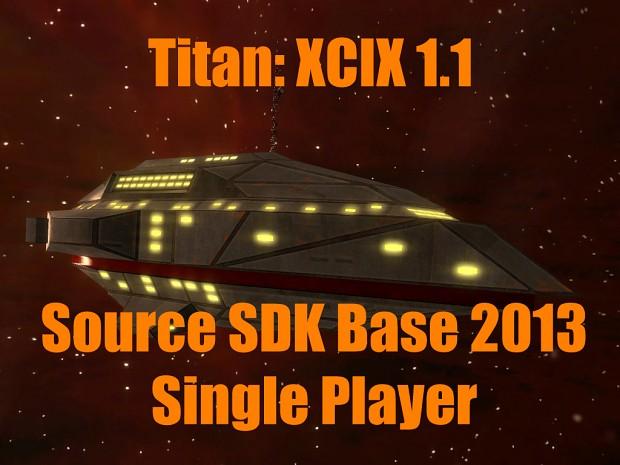 Titan XCIX 1.1 (.zip) For Source SDK Base 2013 SP