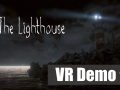 The Lighthouse- VR Demo (Prototype)