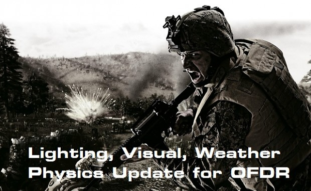 OFDR Lighting Weather Physics HDR Upgrade 2017