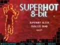SUPERHOT 8bit