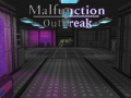 Malfunction: Outbreak (Alpha 3.0)